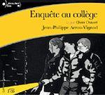 Enquête au collège | Arrou-Vignod, Jean-Philippe