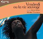 Vendredi ou la vie sauvage | Tournier, Michel