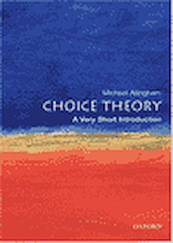 Choice theory. A Very Short Introduction