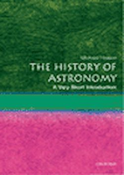 History of Astronomy. A Very Short Introduction