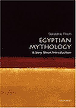 Egyptian Mythology. A Very Short Introduction