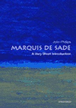 The Marquis de Sade. A Very Short Introduction