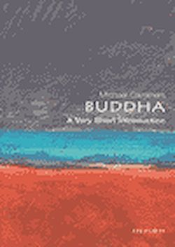 The Buddha. A Very Short Introduction
