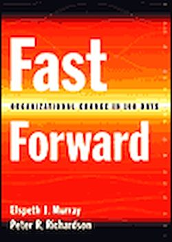 Fast forward: organizational change in 100 days