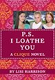 Download this eBook The Clique #10: P.S. I Loathe You