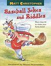 Télécharger le livre :  Matt Christopher's Baseball Jokes and Riddles