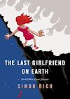 Télécharger le livre :  The Last Girlfriend on Earth