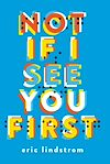 Télécharger le livre :  Not If I See You First