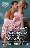 Télécharger le livre :  How to Marry a Duke