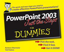 PowerPoint® 2003 Just the Steps For Dummies®