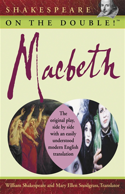 Shakespeare on the Double!<small>TM</small> Macbeth