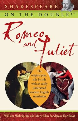 Shakespeare on the Double!<small>TM</small> Romeo and Juliet