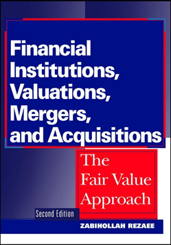 Financial Institutions, Valuations, Mergers, and Acquisitions: The Fair Value Approach