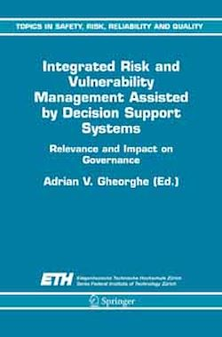 Integrated Risk and Vulnerability Management Assisted by Decision Support Systems