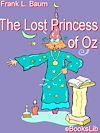 Télécharger le livre :  The Lost Princess of Oz