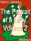 Télécharger le livre :  The Portrait of a Lady, Vol 2