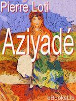 Download this eBook Aziyadé