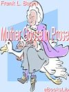 Télécharger le livre :  Mother Goose in Prose