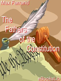 The Fathers of the Constitution