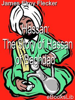 Hassan: The Story of Hassan of Baghdad