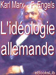 Téléchargez le livre :  L'idéologie allemande