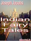 Télécharger le livre :  Indian Fairy Tales