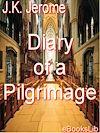 Télécharger le livre :  Diary of a Pilgrimage
