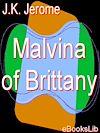 Télécharger le livre :  Malvina of Brittany