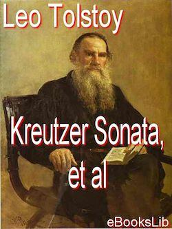 The Kreutzer Sonata, et al