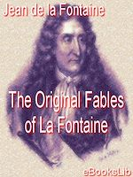 Download this eBook The Original Fables of La Fontaine