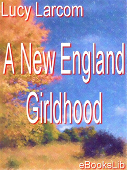 A New England Girldhood