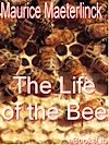Télécharger le livre :  The Life of the Bee