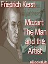 Télécharger le livre :  Mozart: The Man and the Artist