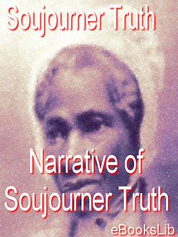 The Narrative of Soujourner Truth