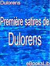 Télécharger le livre :  Premières satires de Dulorens