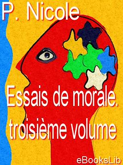 Essais de morale. Troisième volume