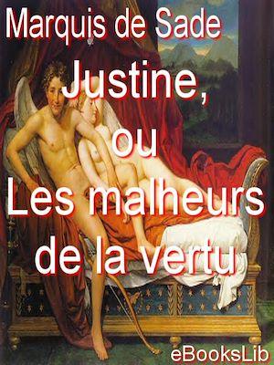 Téléchargez le livre :  Justine, ou Les malheurs de la vertu