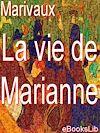 Télécharger le livre :  La vie de Marianne