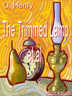 The Trimmed Lamp, et al