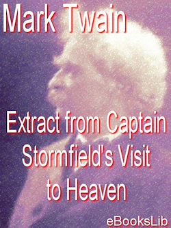 Extract from Captain Stormfield's Visit to Heaven