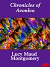 Télécharger le livre :  Chronicles of Avonlea