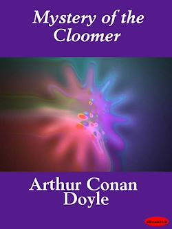 Mystery of the Cloomer
