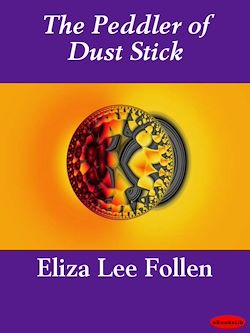 The Peddler of Dust Stick