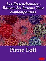 Download this eBook Les Désenchantées - Roman des harems Turc comtemporains