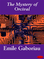 Download this eBook The Mystery of Orcival