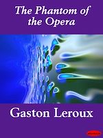 Download this eBook The Phantom of the Opera