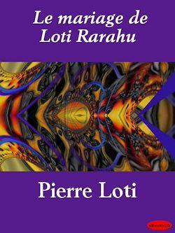 Le mariage de Loti Rarahu