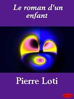 Download this eBook Le roman d'un enfant