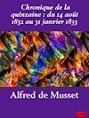 Télécharger le livre :  Chronique de la quinzaine : du 14 août 1832 au 31 janvier 1833