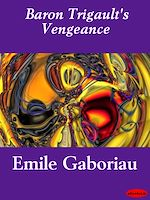 Download this eBook Baron Trigault's Vengeance